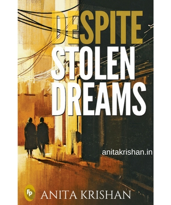 Despite Stolen Dreams